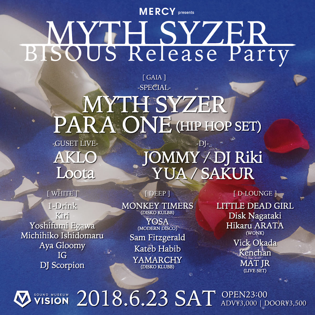 MERCY feat MYTH SYZER BISOUS Release Party