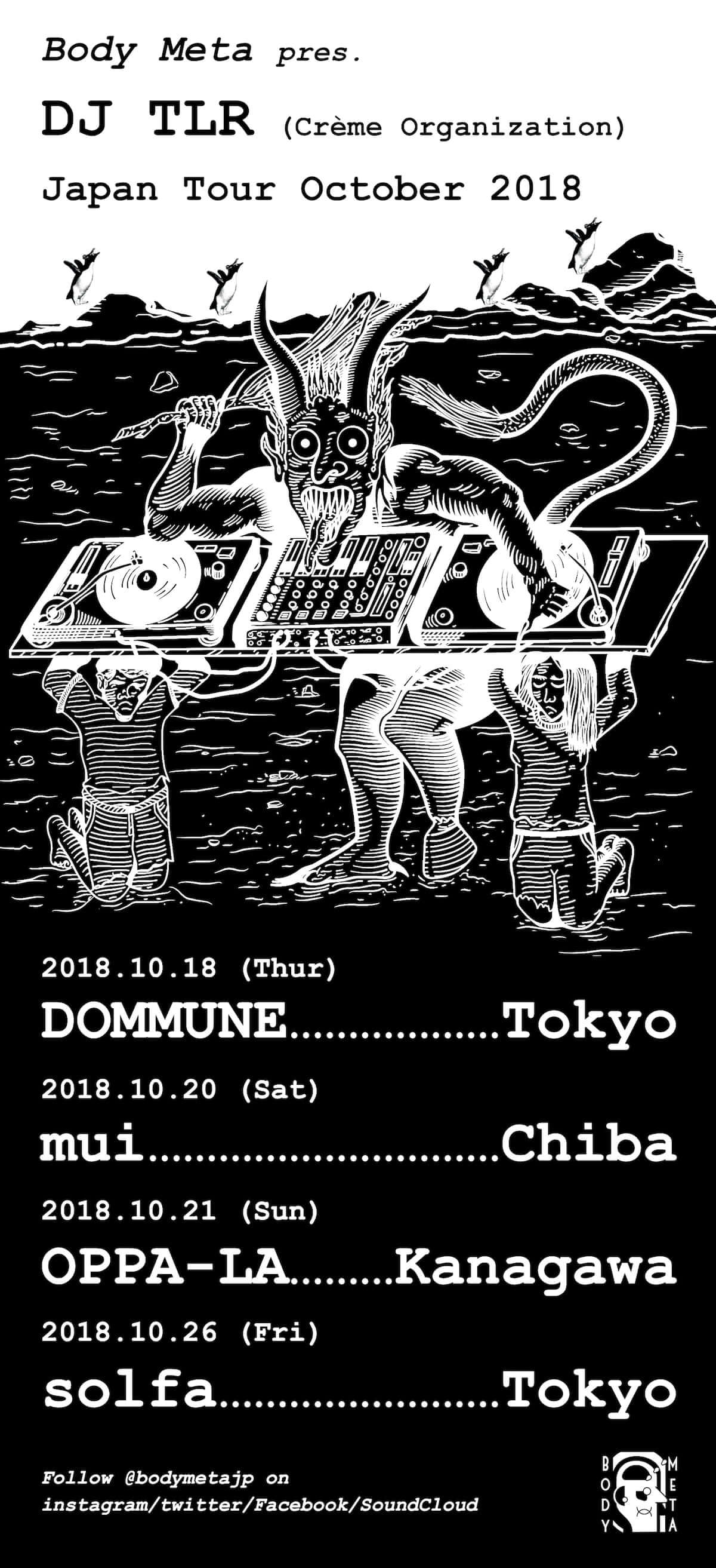 Body Meta presents DJ TLR Japan Tour October 2018