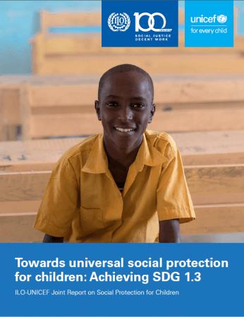 「普遍的な子どものための社会保障制度確立に向けて:SDGs 1.3の達成(原題:Towards universal social protection for children Achieving SDG 1.3)」