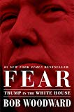 Fear: Trump in the White House / Bob Woodward