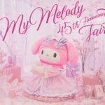 サンリオピューロランド「My Melody 45th Anniversary Fair」