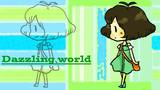 【手書き】Dazzling world【挫折】